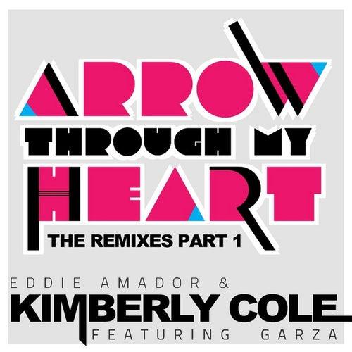 Arrow Through My Heart Remixes Part 1 by Eddie Amador
