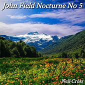 John Field Nocturne No 5 von Neil Cross