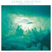 Look Around de Tom Ellis