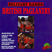 Military Bands by The Band Of The Irish Guards