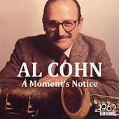 A Moment's Notice von Al Cohn