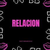Relacion 2 von Gasti Denuncio DJ