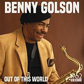 Out of This World von Benny Golson