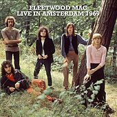 Live In Amsterdam 1969 (Live) by Fleetwood Mac