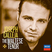 Joseph Calleja - The Maltese Tenor by Joseph Calleja