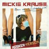 Nur noch Schuhe an! (Masken-Version) von Mickie Krause