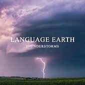 Thunderstorms by Language Earth