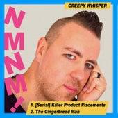 Creepy Whisper by No Murder No Moustache