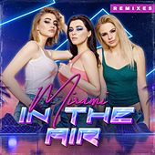 In the Air (Remixes) by Mirami