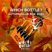 Which Bottle?: AUTUMN CLUB BOX 2020 von Various Artists