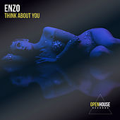 Think About You von Enzo