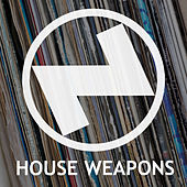 House Weapons von Various Artists