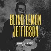 Blues Classics (Vol. 1) von Blind Lemon Jefferson