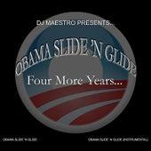Obama Slide 'N Glide (feat. O.T.) by DJ Maestro
