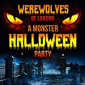 Werewolves of London: A Monster Halloween Party de Various Artists