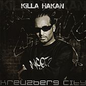 Kreuzberg City von Killa Hakan