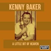 A Little Bit Of Heaven de Kenny Baker