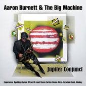 Jupiter Conjunct von Aaron Burnett