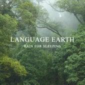 Rain for Sleeping by Language Earth