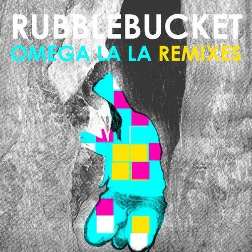 Omega La La Remixes by Rubblebucket