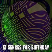 12 Genres for Birthday by Happy Birthday