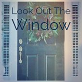 Look out the Window by Steve Irvings, Christmas Songs, Billy Eckstine, Brian Hyland, Mario Lanza, Carlene Carter, Greg Lake, Rosemary Clooney, Denny Chew, Eddie Arnold