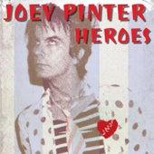 Heroes by Joey Pinter