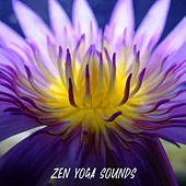 Zen Yoga Sounds by Yoga Music
