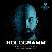 Hologramm by André Lion