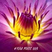 #Yoga Music 003 di Yoga Music