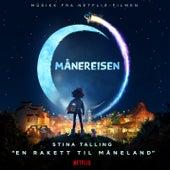 En rakett til måneland (fra Netflix-filmen Månereisen) by Stina Talling