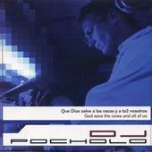 DJ Pocholo - Que Dios Salve a Las Vacas Y a To2 Nosotros de Various Artists