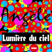 Lumière du ciel von Angèle