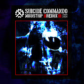 Mindstrip Redux by Suicide Commando