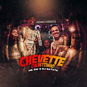 Chevette Chevettinho di MC Gw