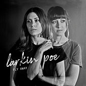 Fly Away von Larkin Poe