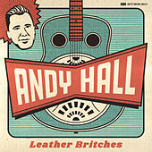 Leather Britches von Andy Hall