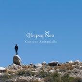 Qhapaq Ñan von Gustavo Santaolalla