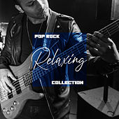 Pop Rock Relaxing Collection de Various Artists