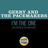 I'm The One (Live On The Ed Sullivan Show, May 3, 1964) de Gerry and the Pacemakers