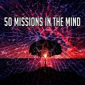 50 Missions in the Mind by Massage Tribe