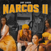 Narcos 2 by Jay Loud