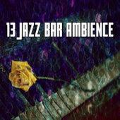 13 Jazz Bar Ambience de Bossanova