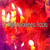 67 High Awareness Tracks von Music For Meditation
