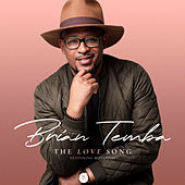 The Love Song by Brian Temba