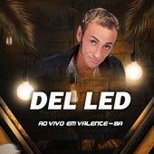 Ao Vivo em Valente, BA by Del Led