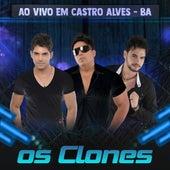 Ao Vivo em Castro Alves, BA by Os Clones