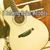 9 Relaxing Guitar Melodies de Instrumental