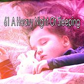 61 A Heavy Night of Sleeping by Lounge relax