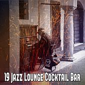 19 Jazz Lounge Cocktail Bar by Bar Lounge